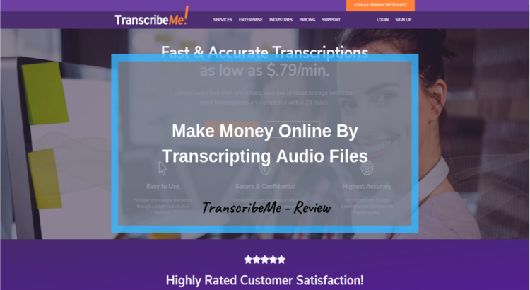 If your looking for some 'TranscribeMe reviews' then stop right here. Again, this isn't long money, but you will learn about the industry.