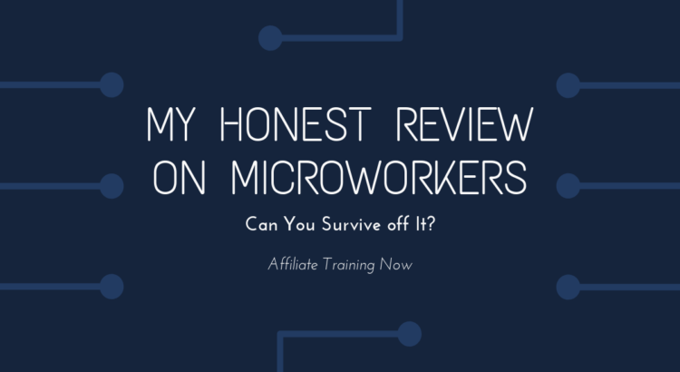 If you came across this post because you want to be a 'microworker' then go ahead and get stuck into it. 'Microwork sites' are small jobs that you can do.