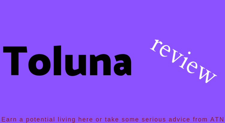 'Toluna surveys'. In this review will learn about 'Toluna com' and whether it's worth your while sign up with them.