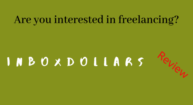 'InboxDollars review' – In this review you will a way to take part in 'freelance online jobs'.