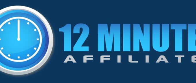 What is 12 Minute Affiliate System and is it Legit? Review