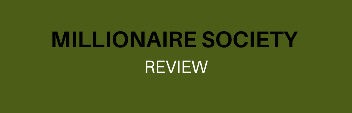 What is Millionaire Society: A Scam or Legit Opportunity? Honest Review