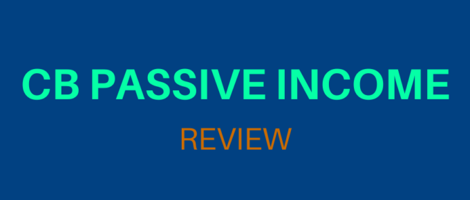 What is CB Passive Income and is it Legit? Review