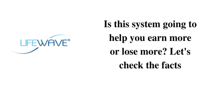 Is Lifewave a reliable MLM to earn?