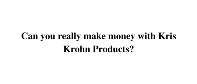 Is Kris Krohn a reliable training to earn?