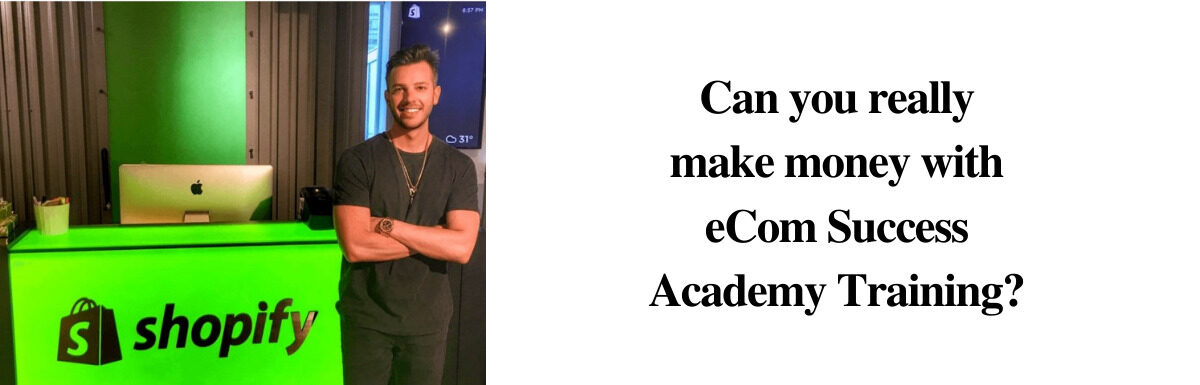 Is eCom Success Academy a Scam or Legit? An In Depth Review