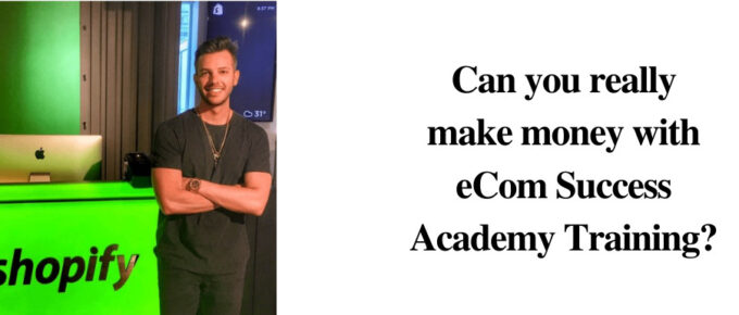 Is eCom Success Academy a reliable site to earn?