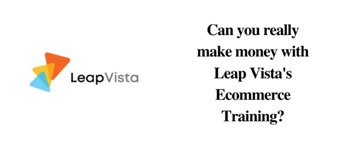 Is Leap Vista a reliable site to earn?