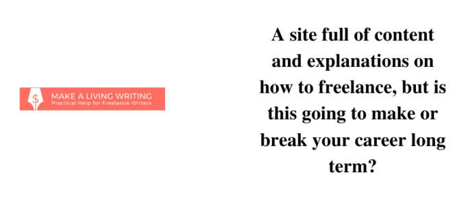 Is Make a Living Writing a reliable to site to earn?