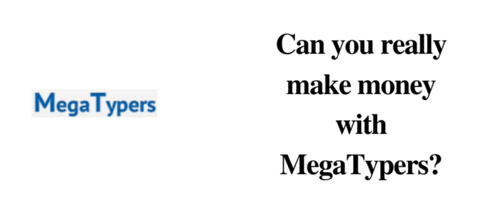 Solve Captchas and Earn: Is MegaTypers Legit? An honest review